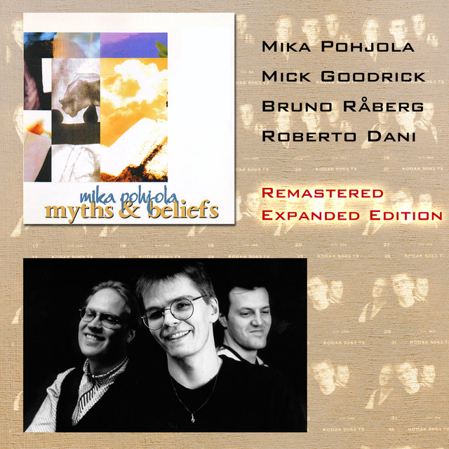 Myths & Beliefs (Remastered Expanded Edition)