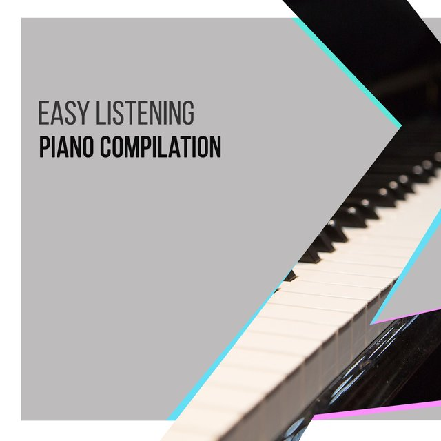 Easy Listening Coffee Shop Piano Compilation