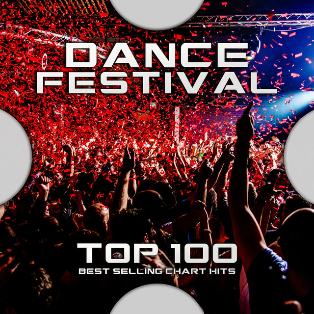Dance Festival Top 100 Best Selling Chart Hits