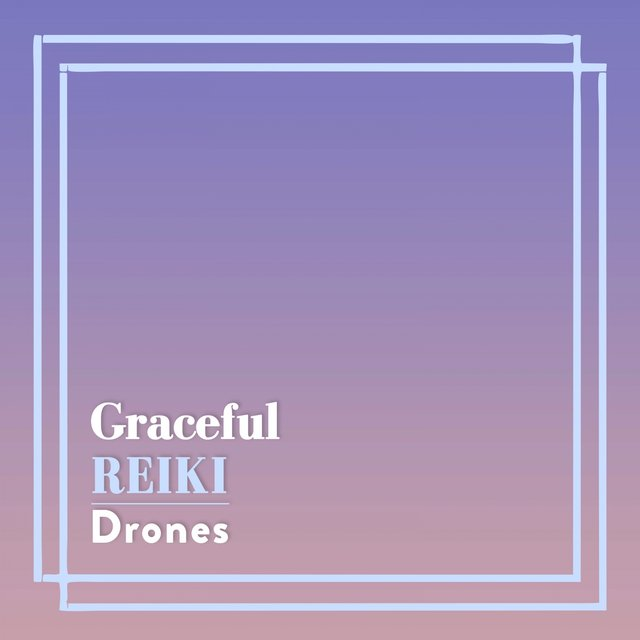 Graceful Reiki Drones