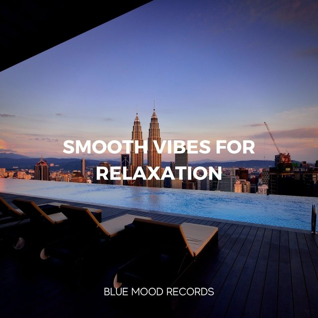 Smooth Vibes for Relaxation