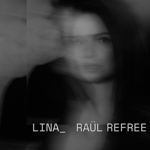 Cover art for album Lina_Raül Refree by Lina, Raül Refree
