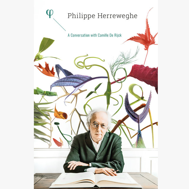 Philippe Herreweghe: A Conversation with Camille De Rijck