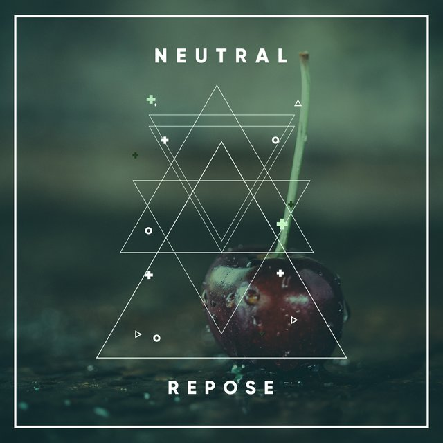 # 1 Album: Neutral Repose
