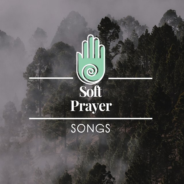 Soft Prayer Songs