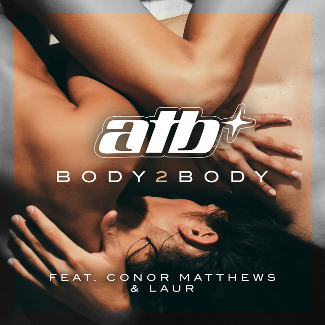 Body 2 Body (feat. Conor Matthews & LAUR)