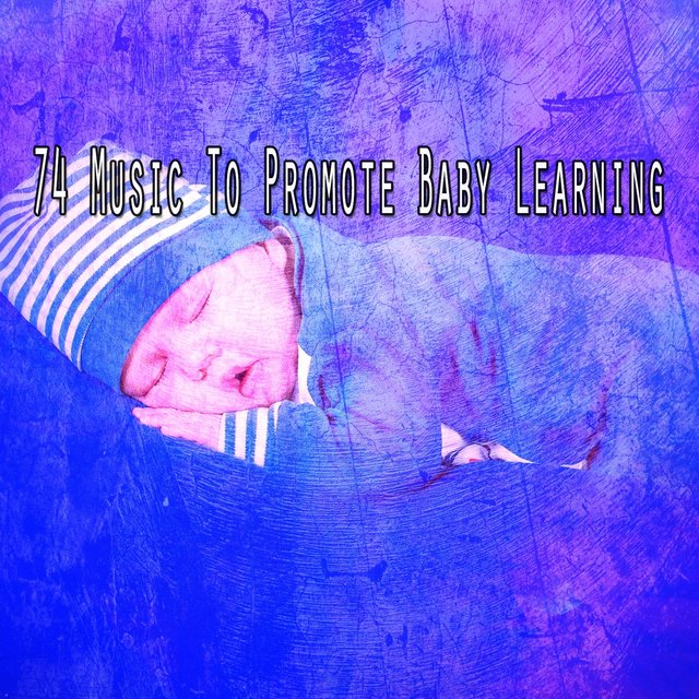 74 Music to Promote Baby Learning