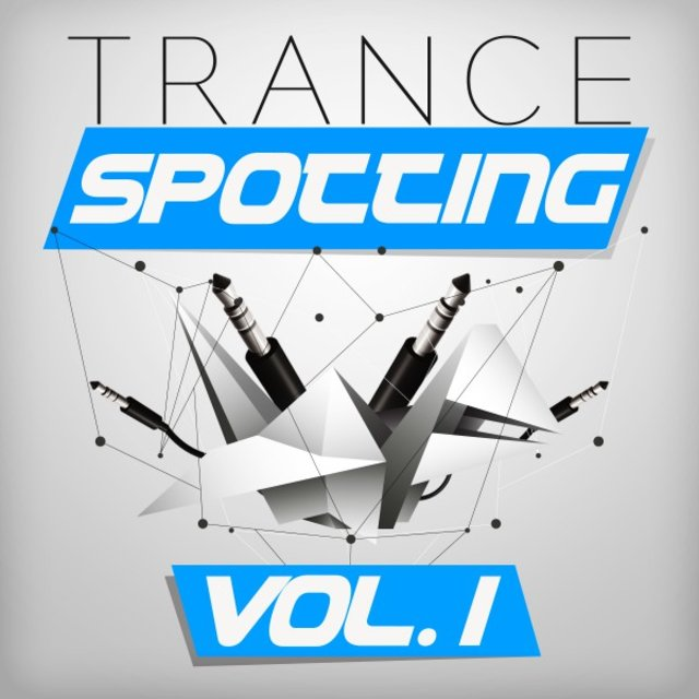 Trancespotting, Vol. 1