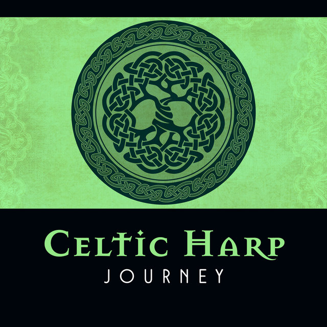 Celtic Harp Journey: Irish Soundscape, Meditation over the Hills, Harmony
