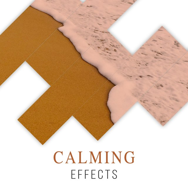 # Calming Effects