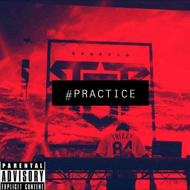 Cover art for album #Practice by Tr!zzy