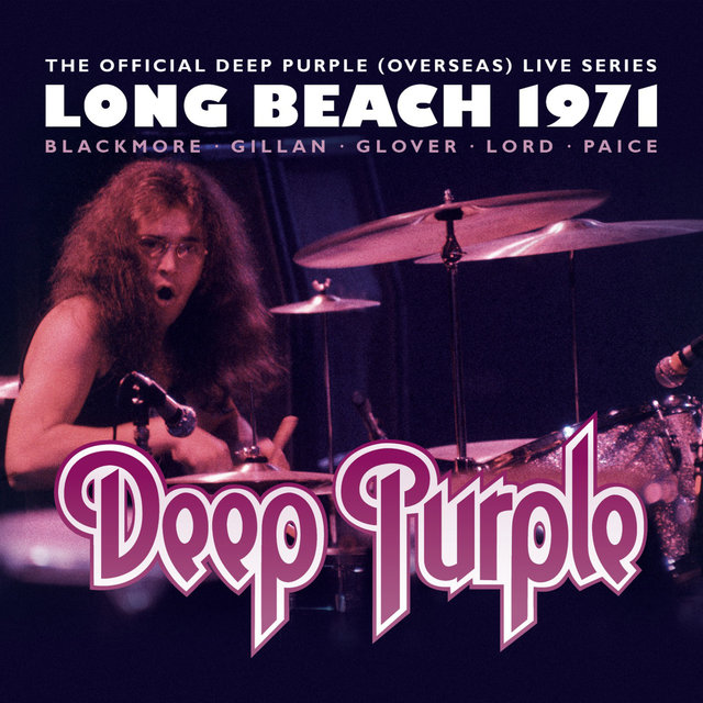 The Official Deep Purple (Overseas) Live Series: Long Beach 1971