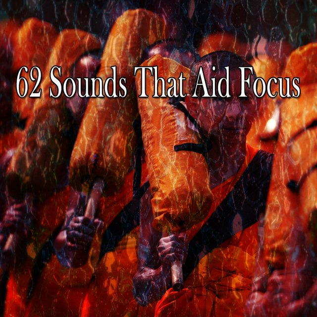 62 Sounds That Aid Focus