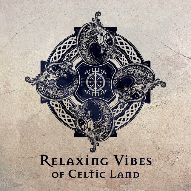 Relaxing Vibes of Celtic Land