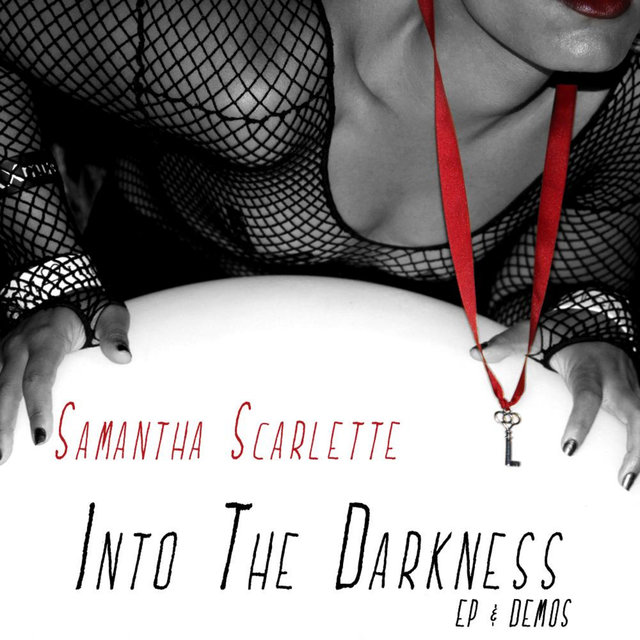 Into The Darkness (EP & Demos)