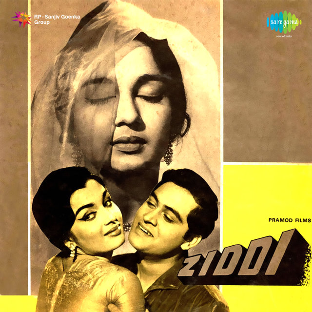 Ziddi (Original Motion Picture Soundtrack)