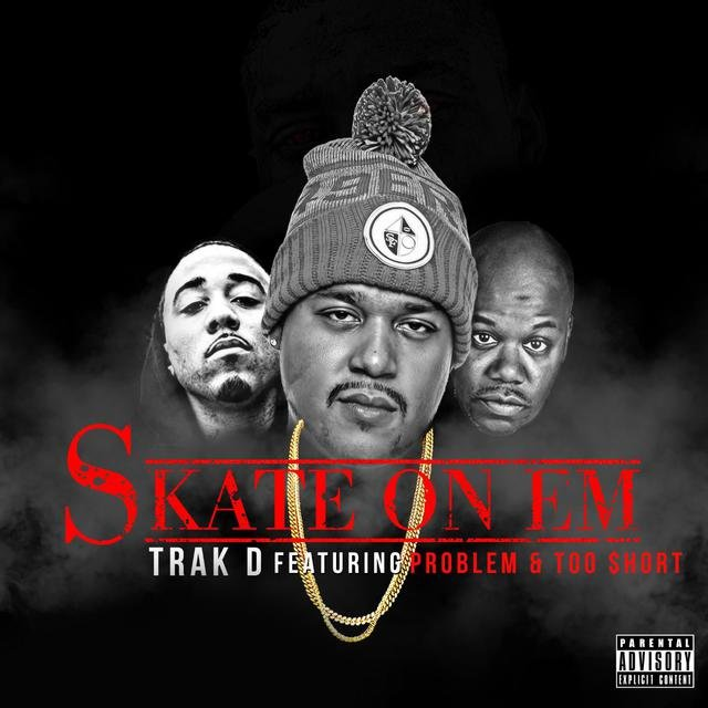 Skate on 'em (feat. Too Short & Problem)