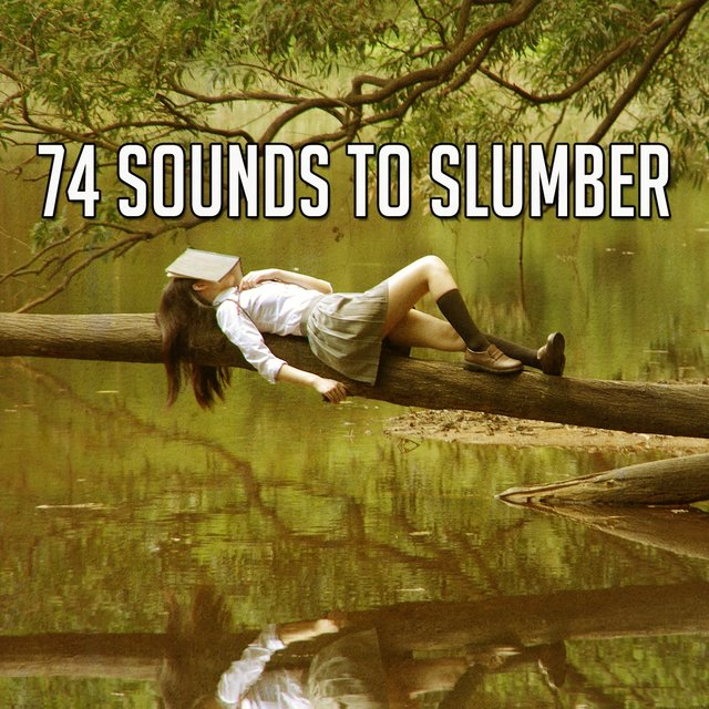 74 Sounds to Slumber