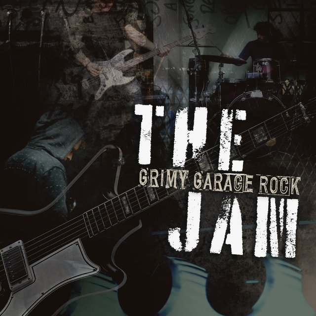 The Jam: Grimy Garage Rock