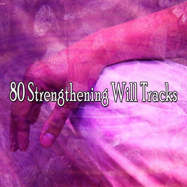 80 Strengthening Will Tracks