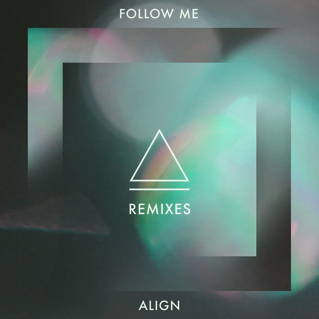 Follow Me Remixes