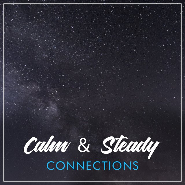 # Calm & Steady Connections