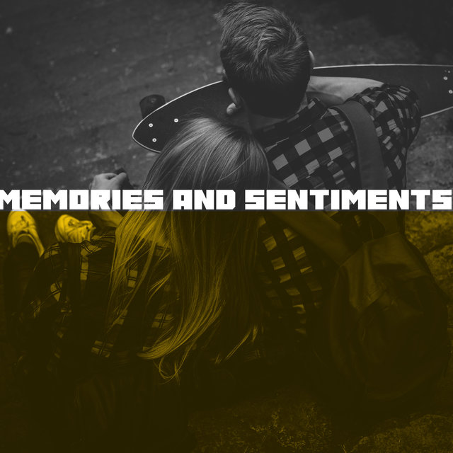 Memories and Sentiments - Relaxing and Melancholic Jazz Music with Which It's Nice to Remember the Good Old Days