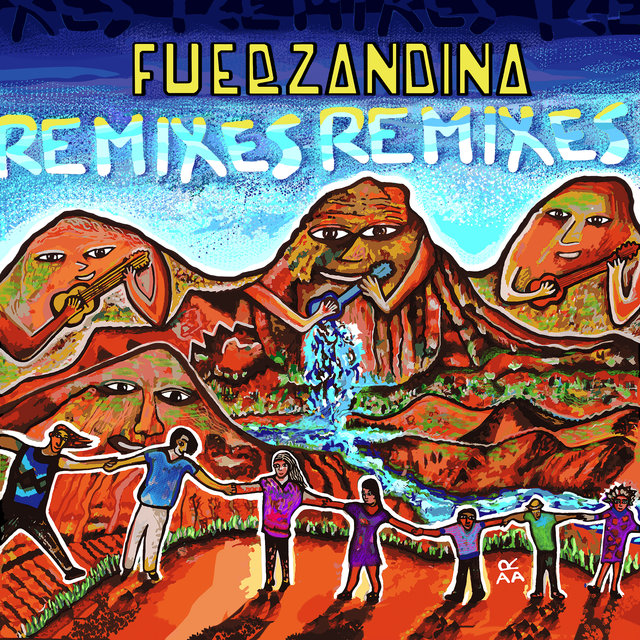 FuerzAndina (Remixes)