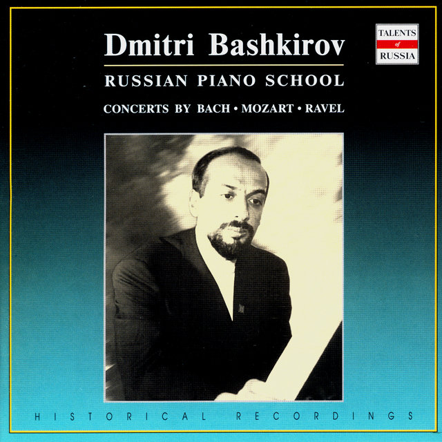 Russian Piano School: Dmitri Bashkirov, Vol. 2