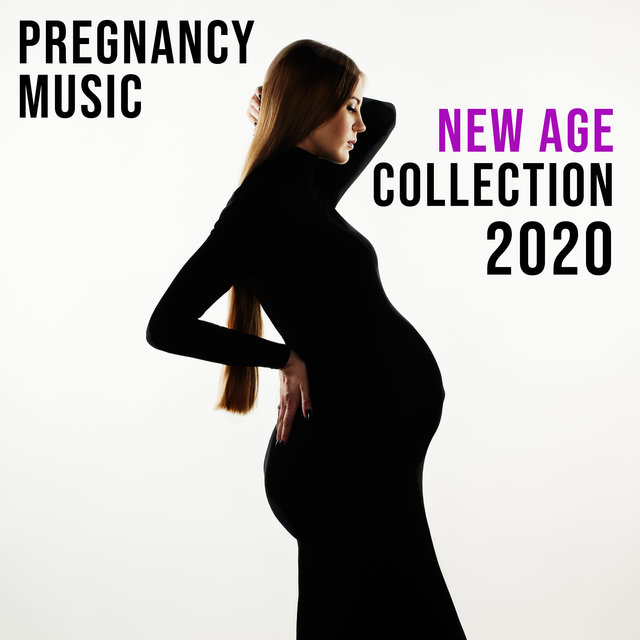 Pregnancy Music New Age Collection 2020