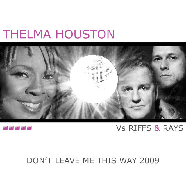 Don't Leave Me This Way 2009 (New Mixes)
