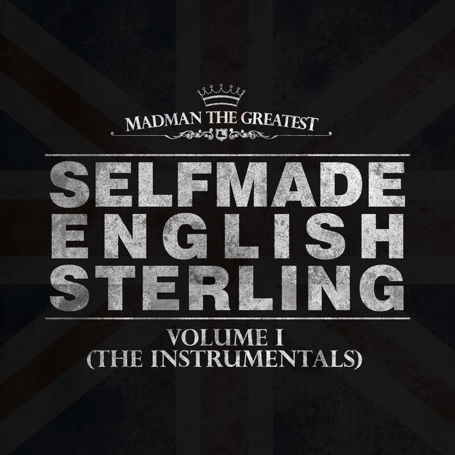 Selfmade English Sterling, Vol. 1 (The Instrumentals)