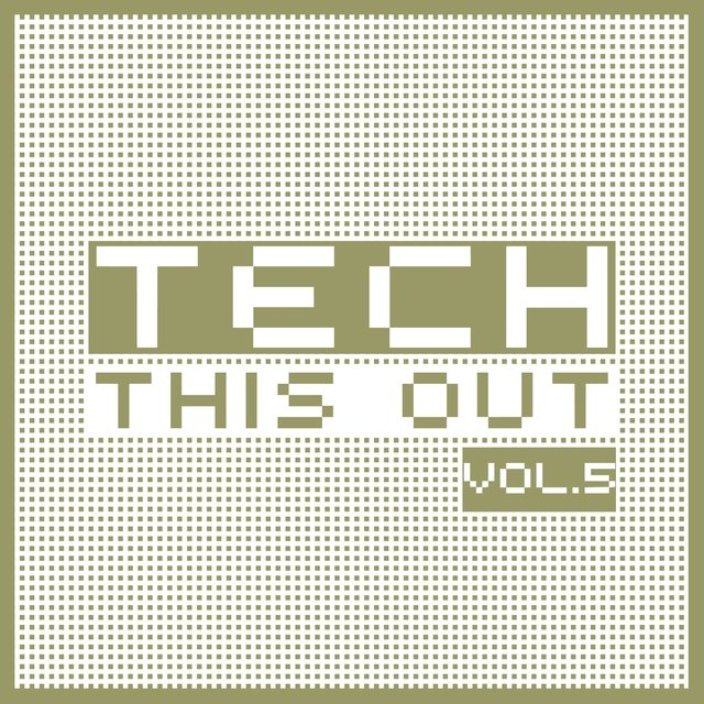 Tech This Out, Vol. 5