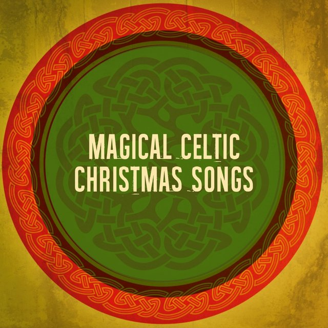 Magical Celtic Christmas Songs
