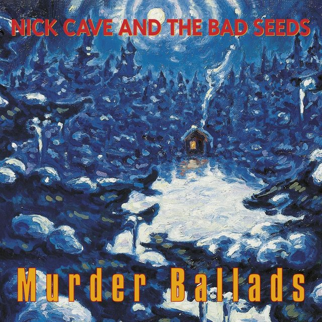 Murder Ballads (2011 Remastered Version)