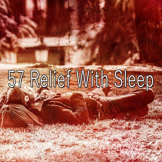 57 Relief with Sleep