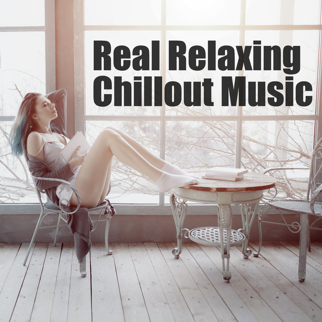 Real Relaxing Chillout Music