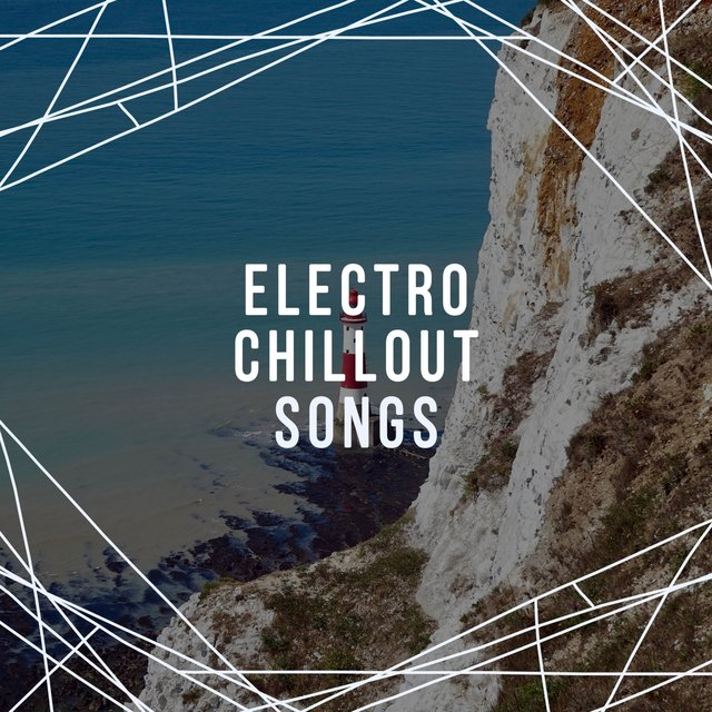Electro Chillout Songs