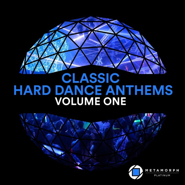 Classic Hard Dance Anthems, Vol. 1