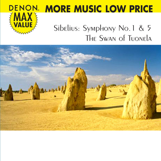Sibelius: Symphony No. 1 & 5 The Swan of Tuonela