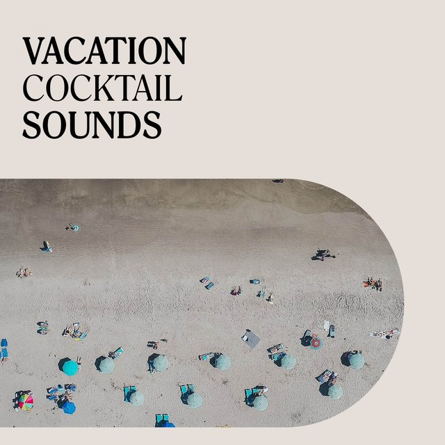 Vacation Cocktail Sounds