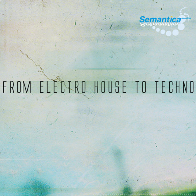 From Electro House To Techno