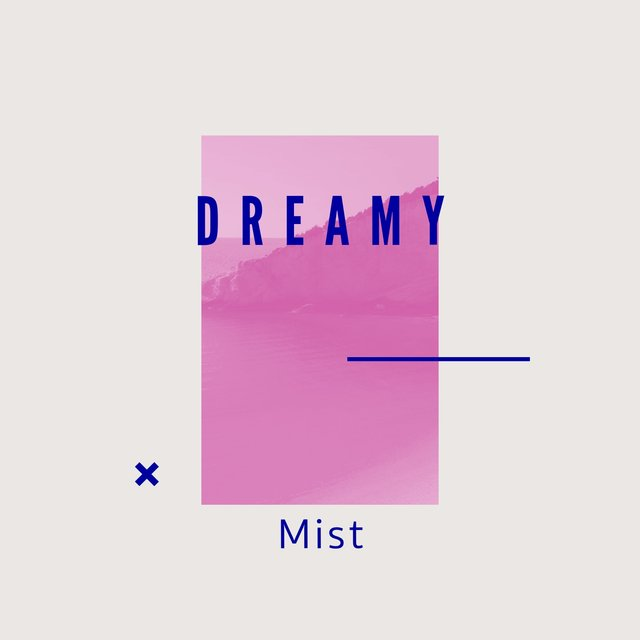 # 1 Album: Dreamy Mist