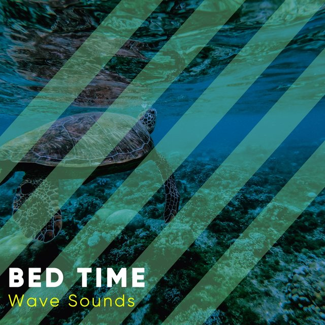 Bed Time Wave Sounds