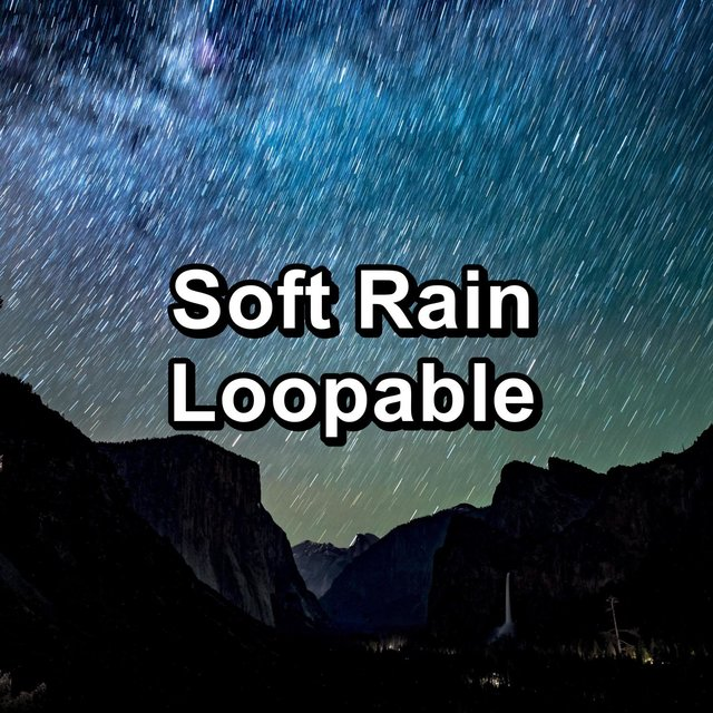Soft Rain Loopable