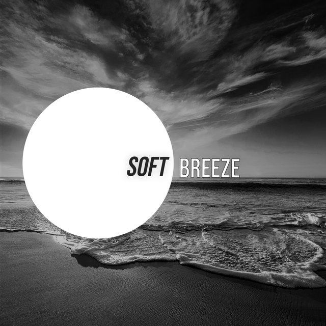 # Soft Breeze