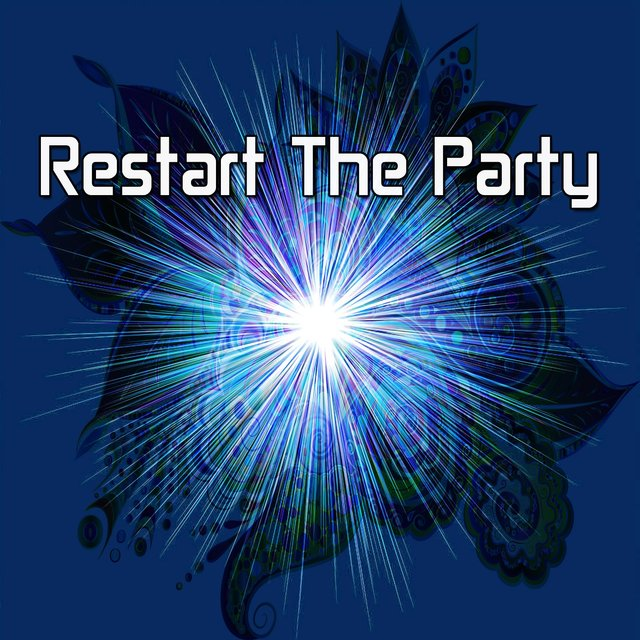 Restart the Party