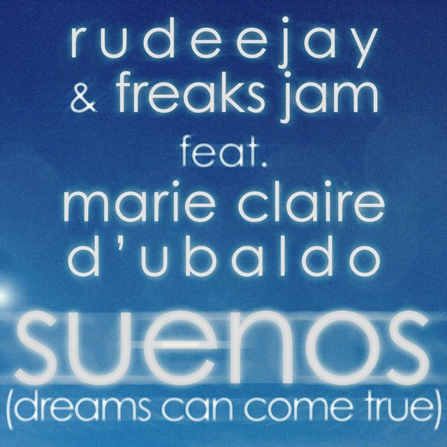 Suenos (Dreams Can Come True)