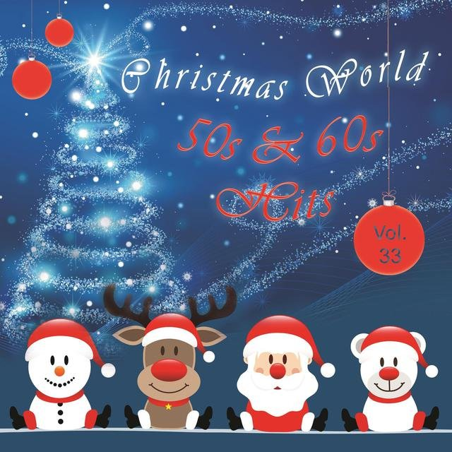 Christmas World 50s & 60s Hits Vol. 33