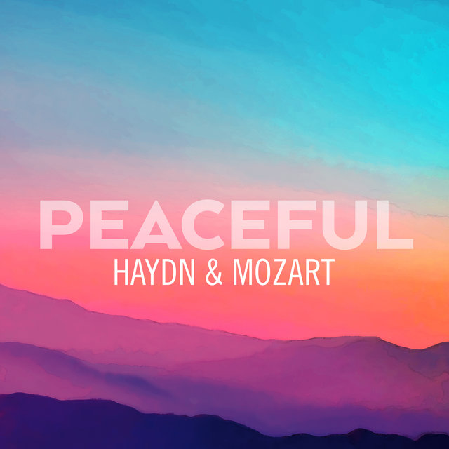 Peaceful Haydn & Mozart